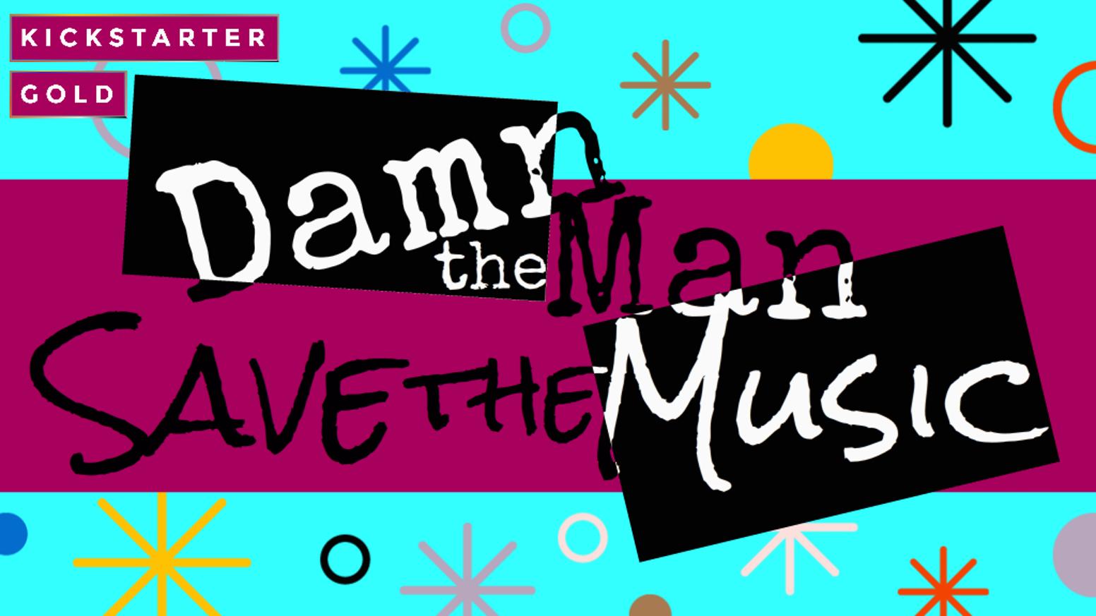 Damn the Man, Save the Music | Joshua Yearsley | Editor